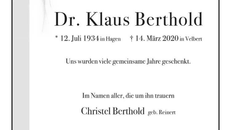 Dr. Klaus Berthold † 14. 3. 2020