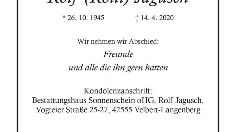Rolf (Rolli) Jagusch † 14. 4. 2020