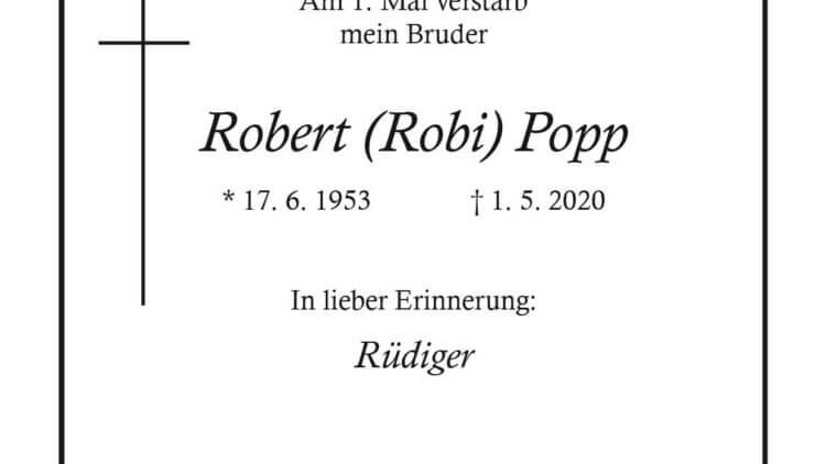 Robert Popp † 1. 5. 2020