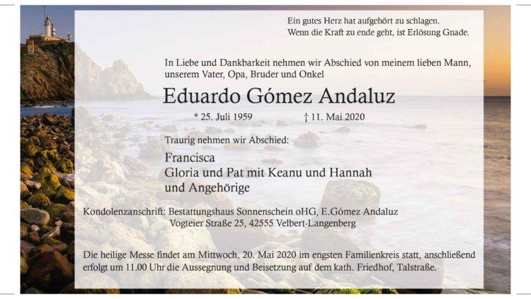 Eduardo Gomez Andaluz † 11. 5. 2020