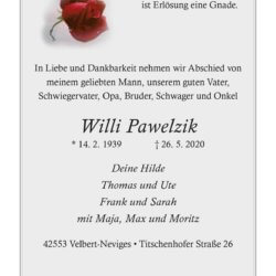 Willi Pawelzik † 26. 5. 2020