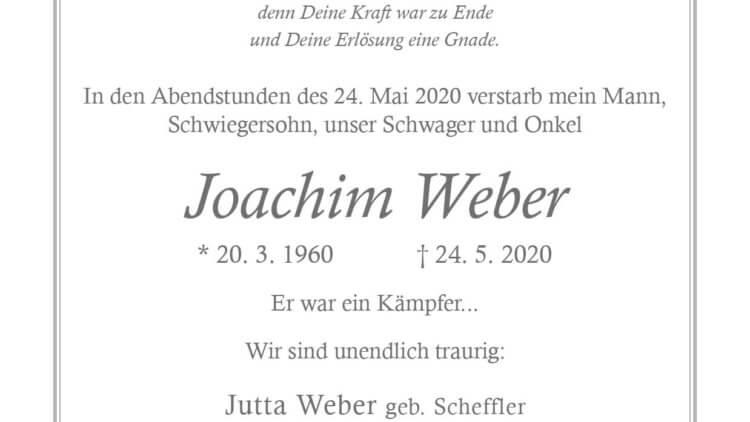 Joachim Weber † 24. 5. 2020