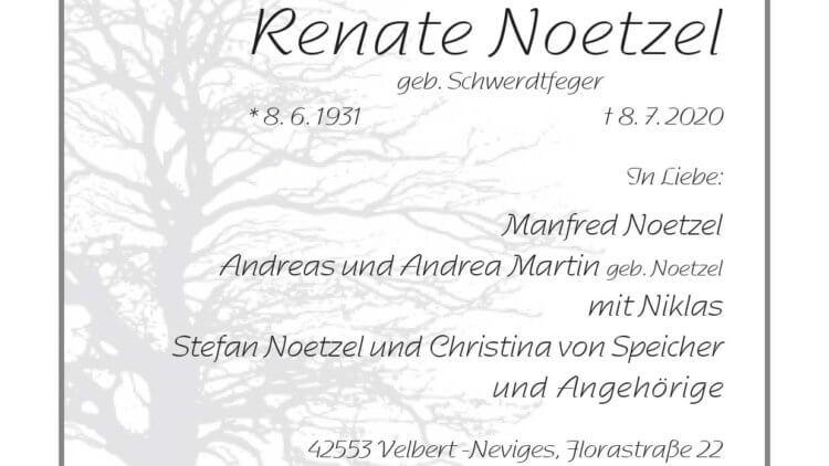 Renate Noetzel † 8. 7. 2020