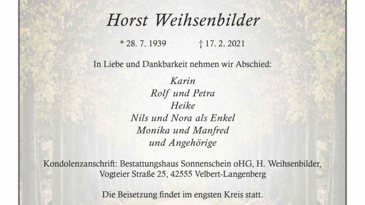 Horst Weihsenbilder † 17. 2. 2021