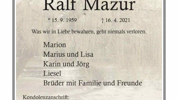 Ralf Mazur † 16. 4. 2021