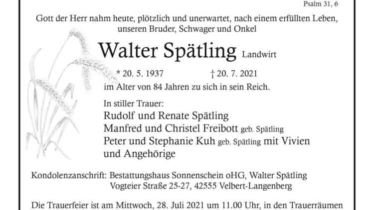 Walter Spätling † 20. 7. 2021