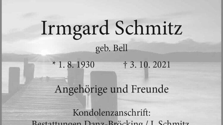 Irmgard Schmitz † 3. 10. 2021